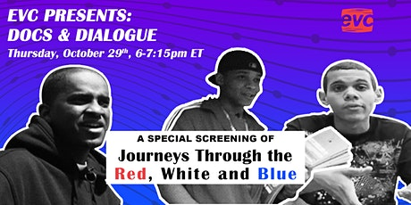 EVC Presents: Docs & Dialogue - Journeys Through the Red, White and Blue tickets