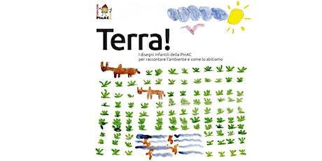 Terra! I disegni infantili della PInAC biglietti