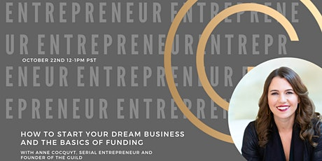 Step By Step: How to Start Your Dream Business and Funding Basics tickets