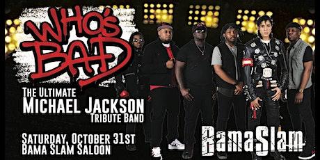 Who's Bad- Michael Jackson Tribute Band Halloween Night tickets
