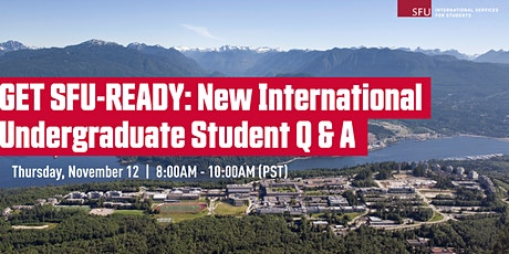 Get SFU-Ready: New International Undergraduate Student Q&A tickets