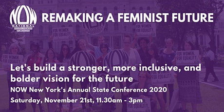 Remaking a Feminist Future - NOW-NY's Annual State Conference 2020 tickets