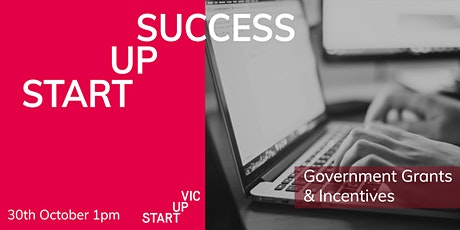 Startup Success Series: Government Grants & Incentives tickets