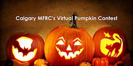 Calgary MFRC's Virtual Pumpkin Contest tickets