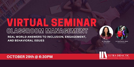 Classroom Management Seminar: Inclusion, Engagement, and Behavioral Issues tickets