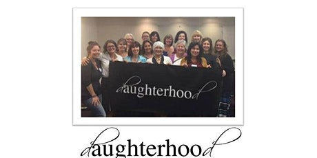 Daughterhood Circle for Women Caring for Elderly Parents - THURSDAY NIGHTS