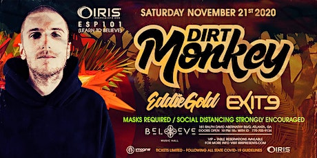 Dirt Monkey | IRIS @ Believe | Saturday November 21 tickets
