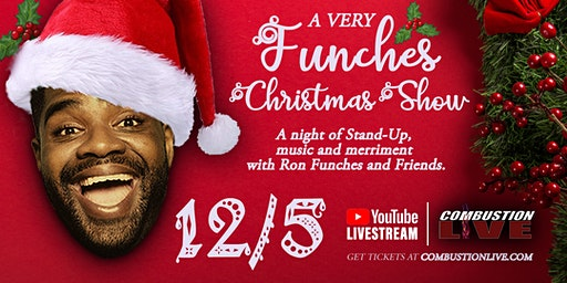 """Ron Funches, """" A Very Funches Christmas Show"""""""