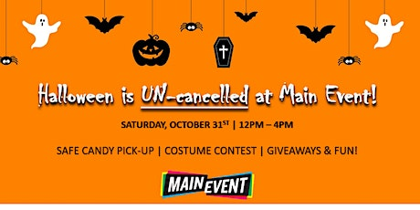 Halloween is Uncancelled at Main Event! tickets