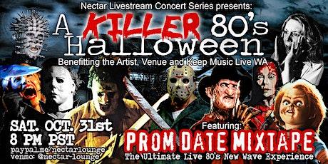 "NVCS  presents ""A KILLER '80s Halloween"" feat PROM DATE MIXTAPE tickets"