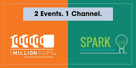 2 Events 1 Channel Virtual 1 Million Cups Round Rock + Spark! - November tickets