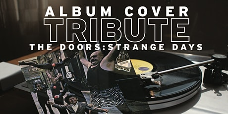 Album Cover Tribute: The Doors - Strange Days tickets