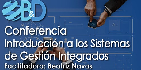 Conferencia Gratuita: Introducción a los Sistemas de Gestión Integrados entradas