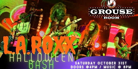 LA ROXX HALLOWEEN BASH AT THE GROUSE ROOM tickets