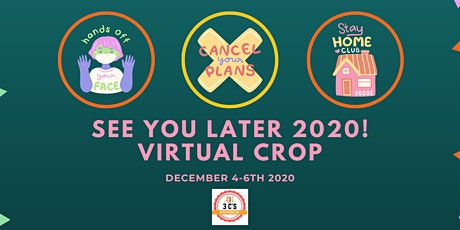 See You Later 2020 Virtual Crop tickets