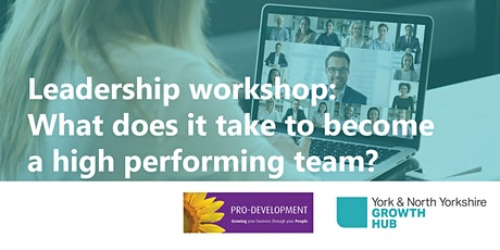 What does it take to become a high performing team? tickets