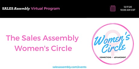 The Sales Assembly Women's Circle tickets