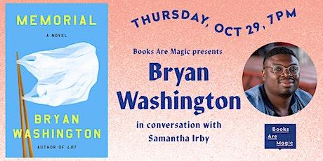 Bryan Washington: Memorial w/ Samantha Irby tickets