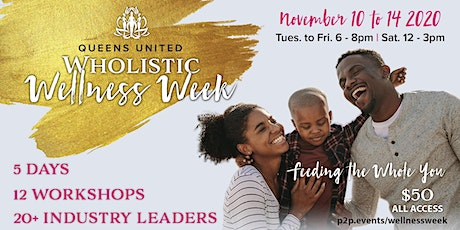 Queens United Wholistic Center Wellness Week tickets