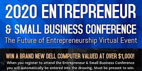 Entrepreneur & Small Business Conference: The Future of Entrepreneurship tickets