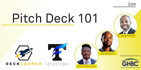 Pitch Deck 101 tickets