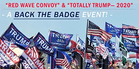 TOTALLY TRUMP -2020-      A BACK THE BADGE EVENT tickets