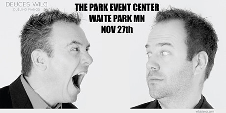 Deuces Wild Dueling Pianos at Park Event Center tickets