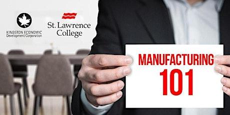 Manufacturing 101