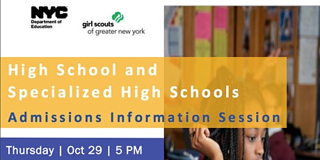 High School and Specialized High Schools Information Session tickets