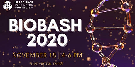 BioBash 2020 hosted by Life Science Washington Institute tickets