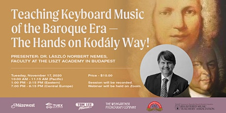 Teaching Baroque Style on the Keyboard - a Kodály Approach tickets