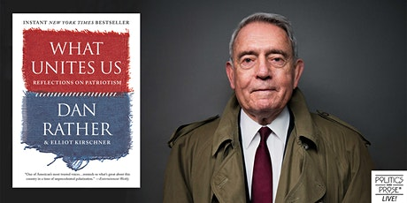 P&P Live! Dan Rather | WHAT UNITES US with Jennifer Steinhauer tickets