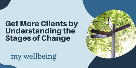 Get More Clients by Understanding the Stages of Change