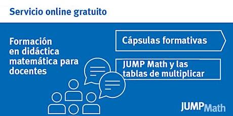22.10 - 16 h JUMP Math y las tablas de multiplicar entradas