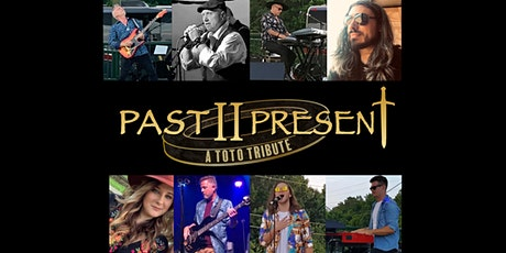 Past II Present - A Toto Tribute Band tickets
