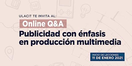 Online Q&A: Publicidad con énfasis en producción multimedia tickets