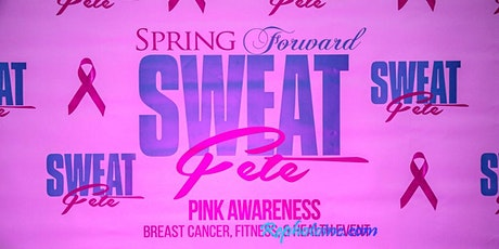 Sweat Fete	Pink Awareness Health & Fitness Event	Outdoor  Edition tickets