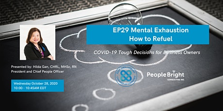 COVID-19 TDBO: EP29 Mental Exhaustion - How to Refuel tickets
