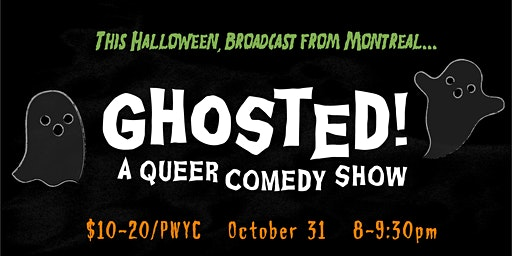 Ghosted! A Queer Comedy Show