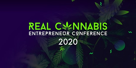Real Cannabis Entrepreneur Conference 2020 tickets
