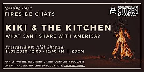 Kiki & The Kitchen - Fireside Chat tickets
