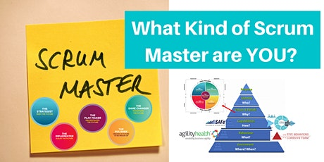 What Type of Scrum Master Are You? tickets