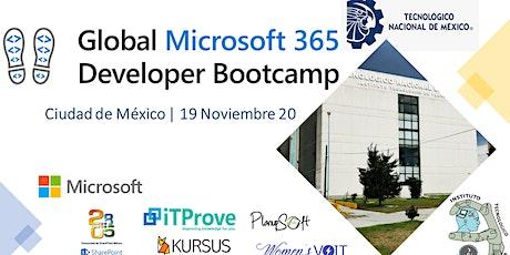 Microsoft 365 Developer Bootcamp | México - TecNMTlahuac entradas