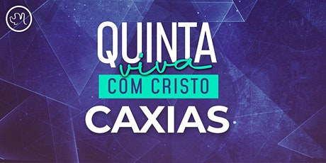 Quinta Viva com Cristo 22 Outubro | Caxias