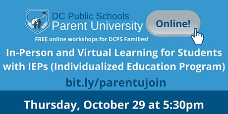 Parent University: In-person and Virtual Learning for Students with IEPs tickets