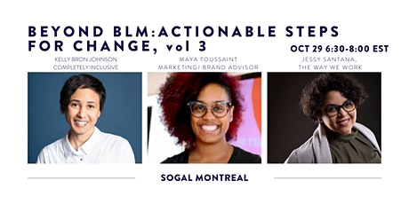 Beyond BLM: Actionable Steps for Change vol 3 (SOGAL Montreal) tickets