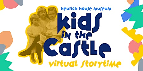 Kids in the Castle: Storytime tickets