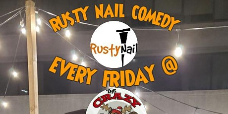 Rusty Nail Comedy Presents :Comedy comeback at The Crazy Canuck Dtk tickets