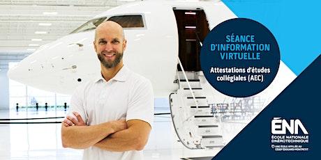 ÉNA : séance d'information virtuelle AEC aéronautiques 2021-2022 tickets