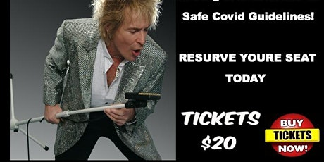 Rod Stewart Tribute - $20 ea. ( tables of 4  $80 ) tickets
